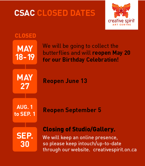 CSAC closed: May 18 to19 (reopen May 20 for Birthday Celebration, May 27 (reopen June 13, Aug. 1 to 31 (reopen Sep.1), Closing Studio Sep.30